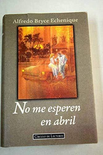 9788422658719: No me esperen en abril