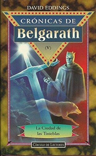 9788422659235: Crónicas de Belgarath (V). La ciudad de las tinieblas