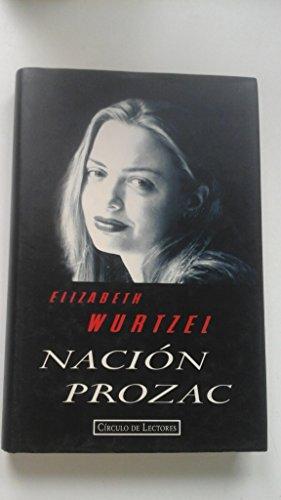 9788422660439: Nacion Prozac