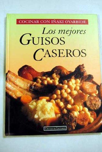 9788422661238: Cocinar con Iñaki Oyarbide: Los mejores guisos caseros