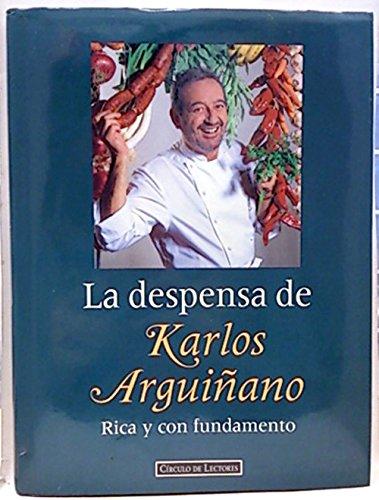 9788422661511: La despensa de Karlos Arguiñano: rica y con fundamento