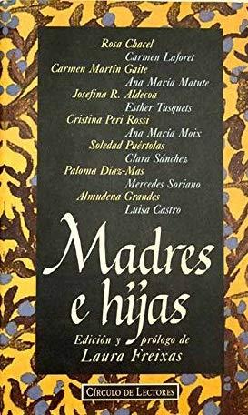 Madres E Hijas: VVAA; Edición y