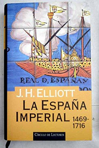 9788422662396: La España imperial, 1469-1716