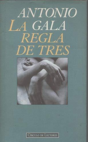 9788422662914: La Regla De Tres