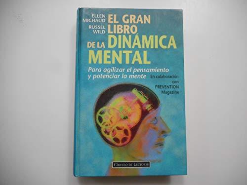 9788422663942: El Gran Libro De La Dinamica Mental Para Agilizar