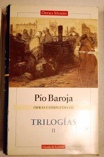 9788422664895: Trilogías II. La lucha por la vida ; El pasado. OBRAS COMPLETAS II