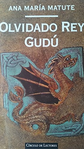 9788422665816: Olvidado rey gudu