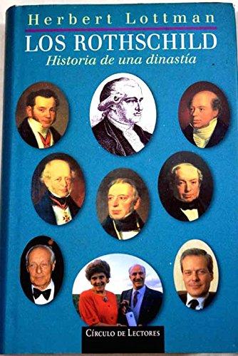 9788422667063: Los Rothschild : historia de una dinastía