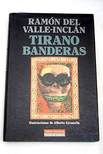 9788422668770: Tirano Banderas: Novela de tierra caliente (Spanish Edition)