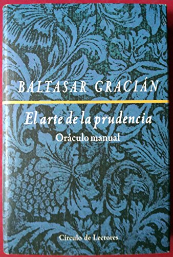 Oraculo Manual Arte Prudencia By Gracian Abebooks