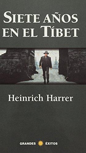 9788422669944: Siete años en el Tíbet: una aventura única en el Tíbet del Dalai Lama