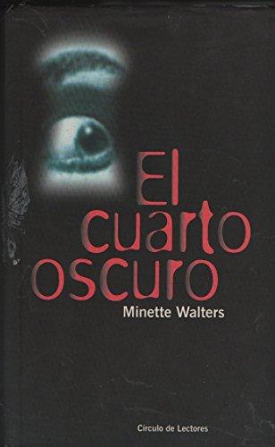 El cuarto oscuro. by Walters, Minette.: 9788422671923 - Librería PRAGA