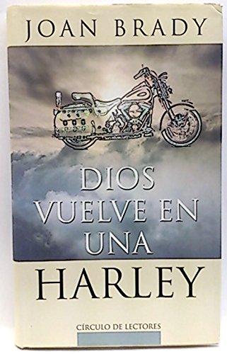 9788422673279: Dios vuelve en una Harley
