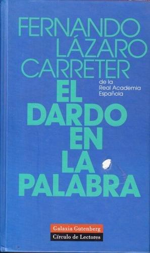 9788422674153: EL DARDO EN LA PALABRA