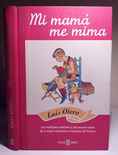 9788422674542: Mi mamá me mima