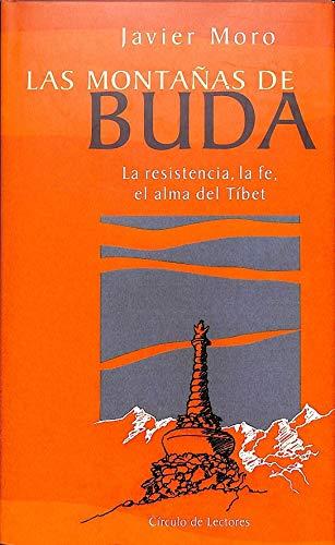 9788422675570: Las montañas de Buda: la resistencia, la fe, el alma del Tíbet