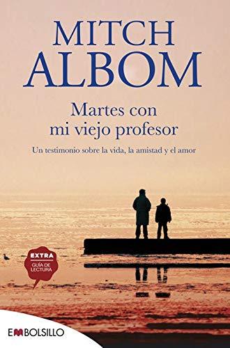 9788422677062: Martes con mi viejo profesor: una leccion de la vida, de la muerte y del amor