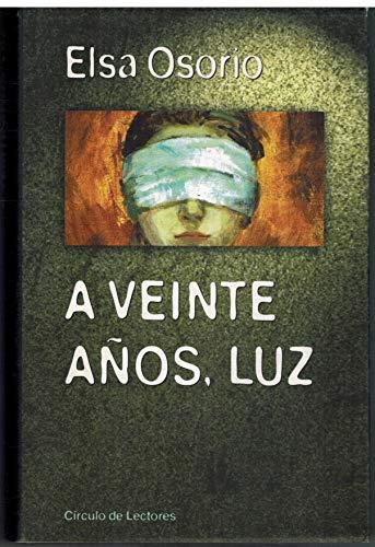 9788422678199: A veinte años Luz