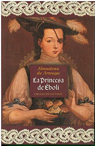 9788422678601: La princesa de eboli