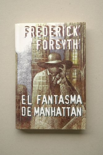 El fantasma de Manhattan: Federick Forsyth
