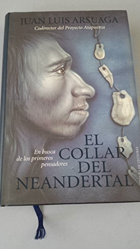 9788422680314: El collar del neandertal: en busca de los primeros pensadores