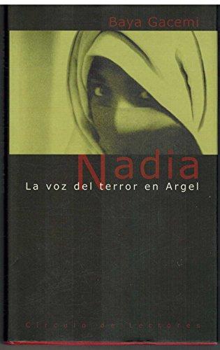 9788422680338: NADIA. La voz del terror en Argel