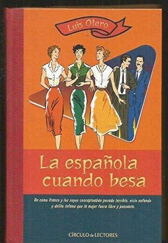9788422681274: ESPAÑOLA CUANDO BESA - LA