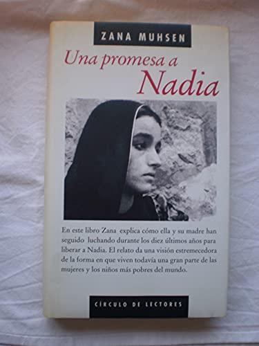 una promesa a nadia zana muhsen