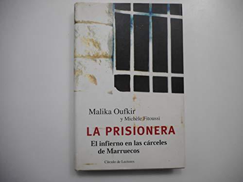 9788422684398: La prisionera: el infierno en las carceles de marruecos