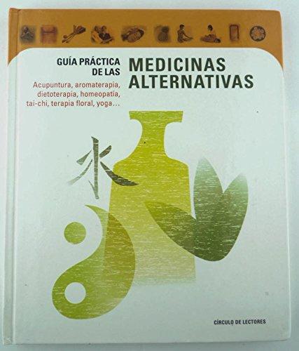 9788422684893: GUIA PRACTICA DE LAS MEDICINAS ALTERNATIVAS