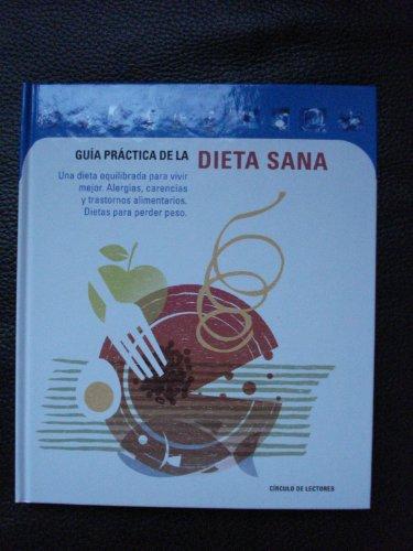 Guia práctica de la dieta sana : varios autores