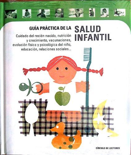 GUIA PRACTICA DE LA SALUD INFANTIL.