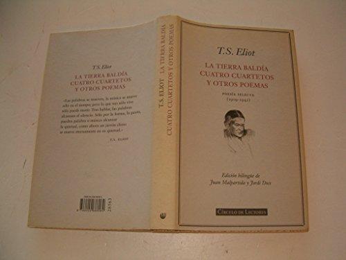 9788422686064: Tierra baldia; cuatro cuartetos y otros poemas:poesia selecta (1909-1942)