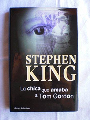 9788422686118: La chica que amaba a Tom Gordon