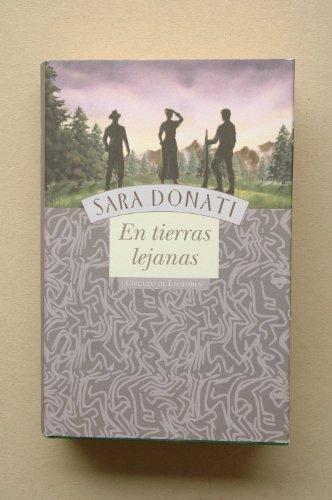 9788422686293: En tierras lejanas / Sara Donati ; traducción del inglés Susana Cella