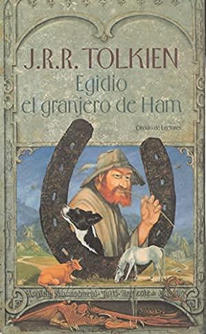 EGIDIO EL GRANJERO DE HAM: TOLKIEN, J.R.R.