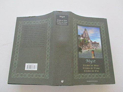 9788422686675: MYST. EL LIBRO DE ATRUS. EL LIBRO DE TI´ANA. EL LIBRO DE D´NI.