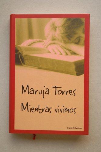 9788422687177: MIENTRAS VIVIMOS