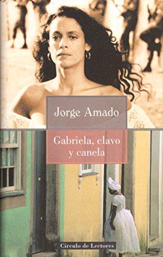 9788422687214: Gabriela, clavo y canela: (crónica de una ciudad del interior)