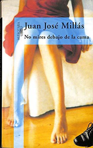 9788422687412: NO MIRES DEBAJO DE LA CAMA.