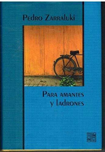 9788422687467: PARA AMANTES Y LADRONES