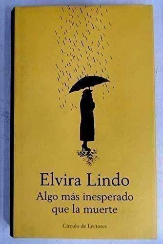 Algo más inesperado que la muerte: Elvira Lindo