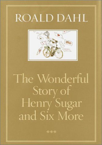 9788422691556: [The Wonderful Story of Henry Sugar and Six More] [by: Roald Dahl]