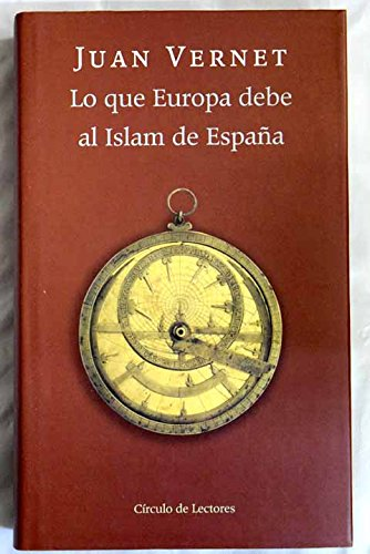 9788422691839: Lo que Europa debe al Islam de España