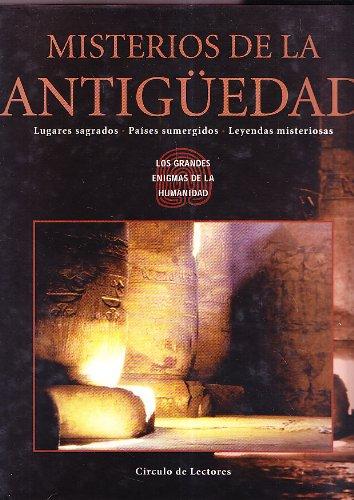 9788422696162: MISTERIOS DE LA ANTIGUEDAD - Lugares sagrados - Paises sumergidos - Leyendas misteriosas