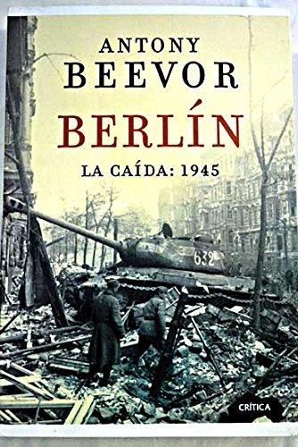 9788422696551: Berlín, la caida 1945