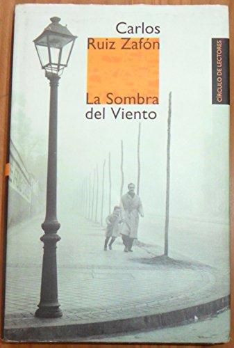 La sombra del viento Ruiz Zafon, Carlos: Carlos Ruiz Zafon