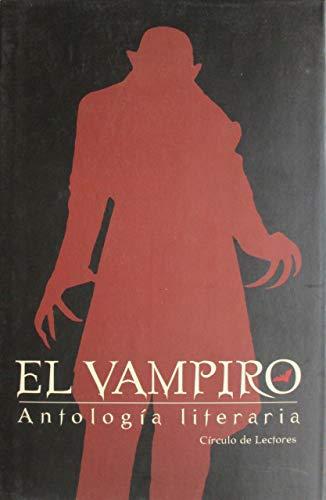 9788422697312: El vampiro : antología literaria
