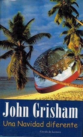 Una Navidad diferente: Grisham, John