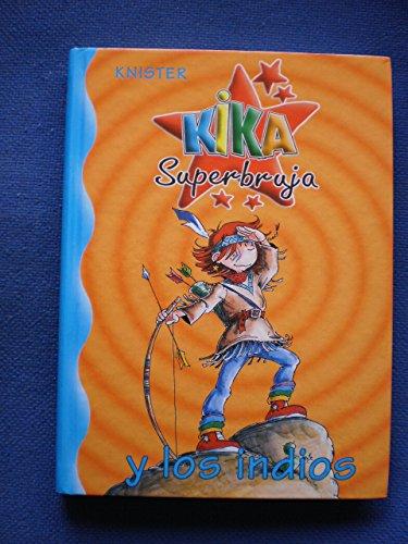 9788422698197: KIKA SUPERBRUJA Y LOS INDIOS